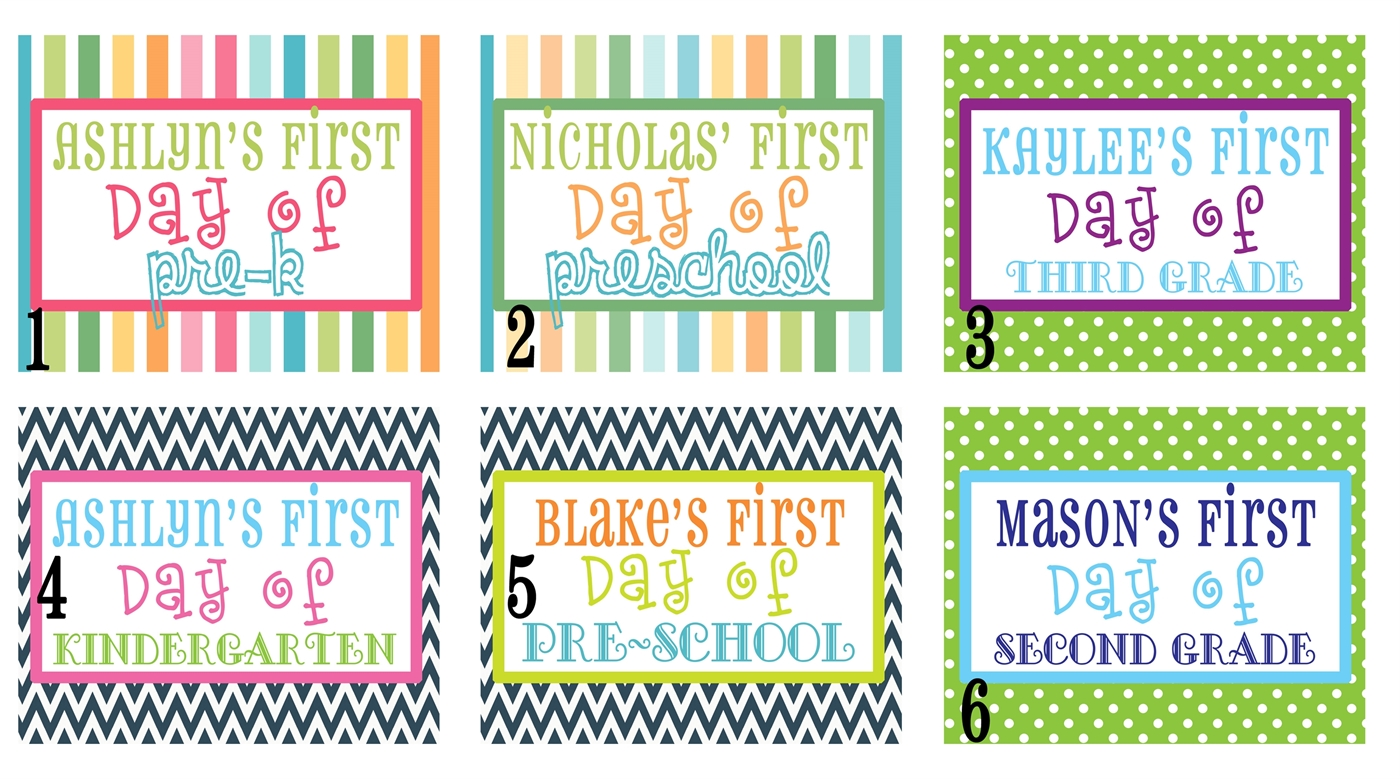 99 | Personalized 1st Day of School Signs - Printable!